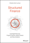 Cover of the book: Structured Finance LBOs, Project Finance, Asset Finance and Securitization
