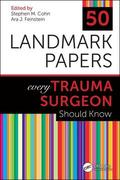 Cover of the book: 50 Landmark Papers every Trauma Surgeon Should Know
