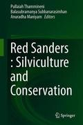 Cover of the book: Red Sanders : Silviculture and Conservation