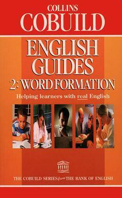 Couverture de l'ouvrage Collins cobuild english guide 2: word formation