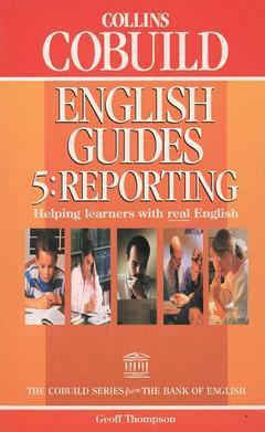 Couverture de l'ouvrage Collins cobuild english guides : reporting