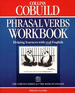Couverture de l'ouvrage Collins cobuild phrasal verbs workbook : helping learners with real English (Paper)