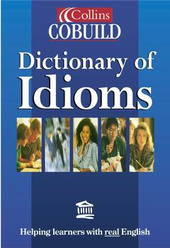 Couverture de l'ouvrage Collins Cobuild dictionary of idioms (cloth)