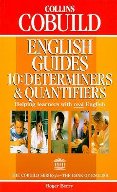 Cover of the book Collins cobuild english guide 10 : determiners & quantifiers (Paper)