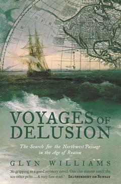 Couverture de l'ouvrage Voyages of delusion : the quest for the nordwest passage