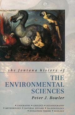 Couverture de l'ouvrage The Fontana history of the environmental science (paper)