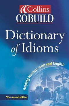 Couverture de l'ouvrage Collins cobuild dictionary of idioms