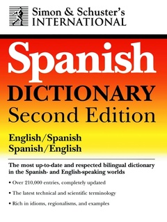 Couverture de l'ouvrage Simon and Schuster's International Spanish Dictionary (English-Spanish, Spanish-English)
