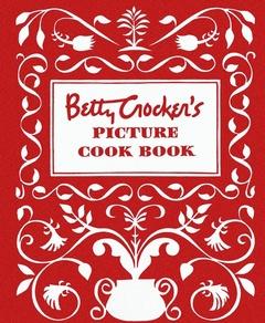 Couverture de l'ouvrage Betty Crocker's picture cookbook: the original 1950 classic