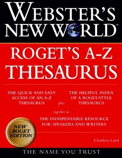 Couverture de l'ouvrage Webster's new world thesaurus Roget's A-Z thesaurus (4th Ed.)