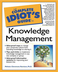 Couverture de l'ouvrage Complete idiot's guide to knowledge management