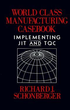 Cover of the book World class manufacturing casebook implementing JIT & TQC. (paper)