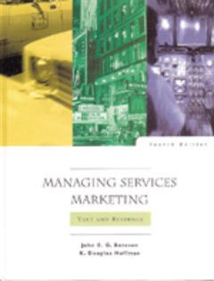 Couverture de l'ouvrage Managing services marketing: text and readings, 4th ed 1999