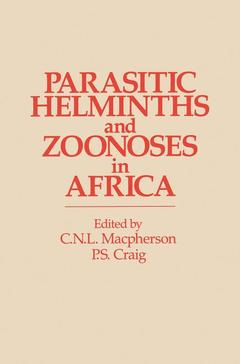 Couverture de l'ouvrage Parasitic helminths and zoonoses in africa.