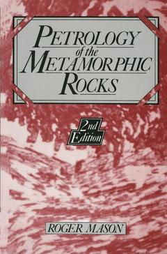 Couverture de l'ouvrage Petrology of the metamorphic rocks. (second edition). (hard bound)