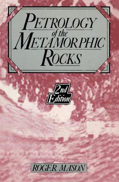 Couverture de l'ouvrage Petrology of the metamorphic rocks. (second edition). paper.