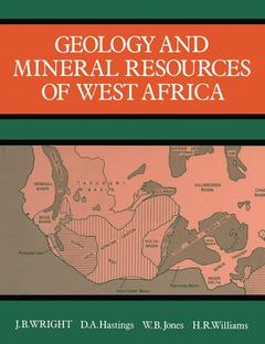 Couverture de l'ouvrage Geology and mineral ressources of west africa.