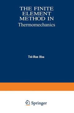 Couverture de l'ouvrage The finite element method in thermomechanics