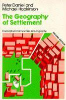 Cover of the book Geography of settlement : a conceptual frameworks in geography (2nd edition / Paper)