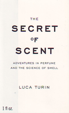 Cover of the book Secret of scent : adventures in perfume and the science of scent