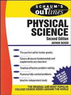 Couverture de l'ouvrage Schaum's outline of physical science, 2nd ed 1988
