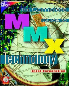 Cover of the book Complete guide to MMX technology (with CD ROM) paper