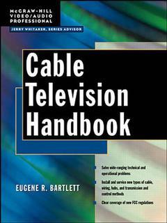 Couverture de l'ouvrage Cable television handbook : systems and operations