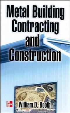 Cover of the book Metal building contracting and construction