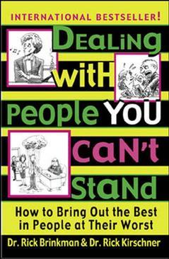 Cover of the book Dealing with people you can't stand