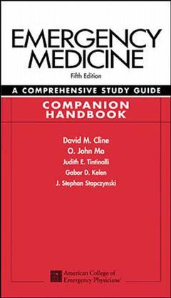 Cover of the book Emergency medicine: a comprehensive study guide 5/e, companion handbook (5th ed )