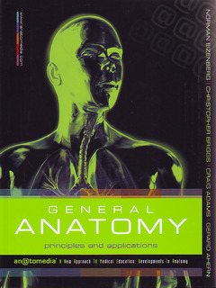 Couverture de l'ouvrage General anatomy: principles & applications
