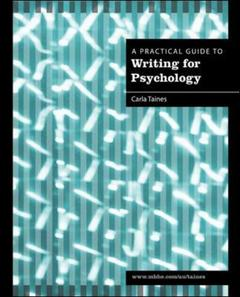 Couverture de l'ouvrage A practical guide to writing for psychology