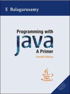 Cover of the book Programming with java: a primer (4th ed )