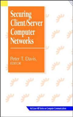 Couverture de l'ouvrage Securing client, server computer networks