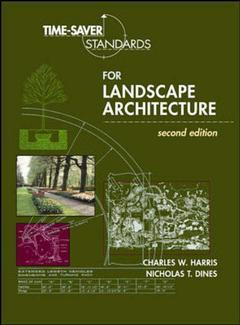 Cover of the book Time saver standards for landscape architecture, 2nd ed 1997
