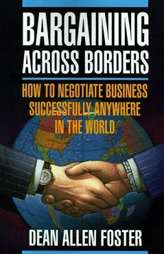 Cover of the book Bargaining across borders : how to negotiate business successfully anywhere in the world (paper)