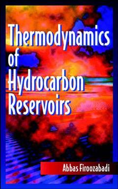 Cover of the book Thermodynamics of hydrocarbon reservoirs