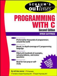 Couverture de l'ouvrage Schaum's outline of programming with C (2nd ed' 96) paper