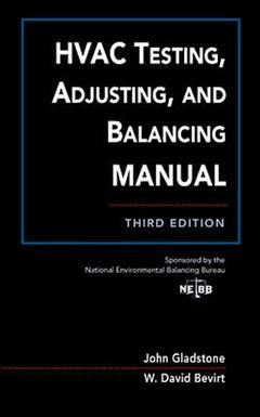 Couverture de l'ouvrage HVAC testing adjusting and balancing field manual (3rd ed' 96)