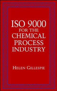 Couverture de l'ouvrage ISO 9000 for the chemical process industry