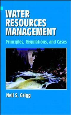 Cover of the book Water resources management : principles, regulations and cases