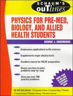Couverture de l'ouvrage Schaum's outline of physics for pre-med allied health and biology students paper