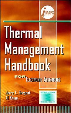Couverture de l'ouvrage Thermal management handbook for electronic assemblies
