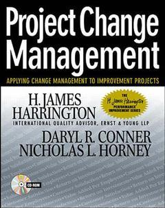 Couverture de l'ouvrage Project change management: applying change management to improvement projects (with CD ROM)