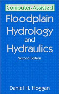 Couverture de l'ouvrage Computer assisted floodplain hydrology and hydraulics