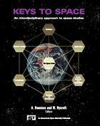 Couverture de l'ouvrage Keys to space: an interdisciplinary approach to space studies