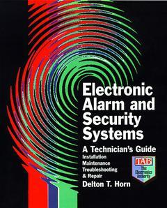 Couverture de l'ouvrage Electronic alarm and security systems a technician's guide (paper)
