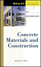 Couverture de l'ouvrage Concrete: materials, behaviour and construction
