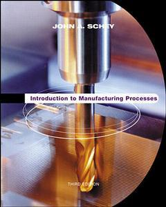 Cover of the book Introduction to manufacturing processes 3rd ed 2000