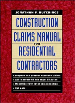 Cover of the book Construction claims manual for residential contractors